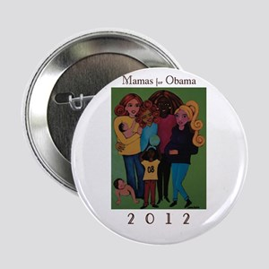 "Mamas for Obama 2012 2.25"" Button"
