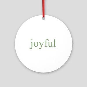 joyful Ornament (Round)