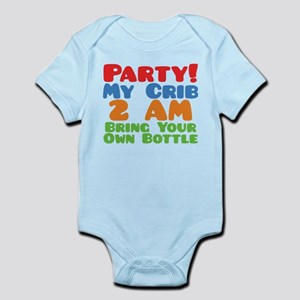 Party My Crib 2 AM BYOB Infant Bodysuit