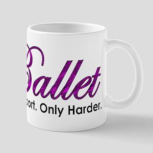 Ballet, Like a sport Mug