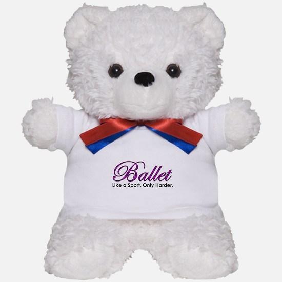 Ballet, Like a sport Teddy Bear