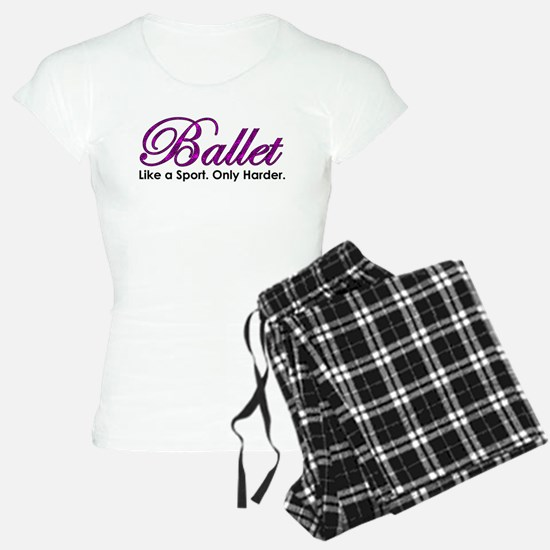 Ballet, Like a sport Pajamas