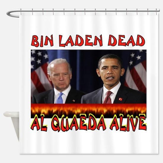 AL QUAEDA WINNING Shower Curtain