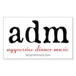 aggressive dinner music Sticker (Rectangle 50 pk)