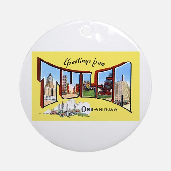 Tulsa Oklahoma Greetings Ornament (Round)
