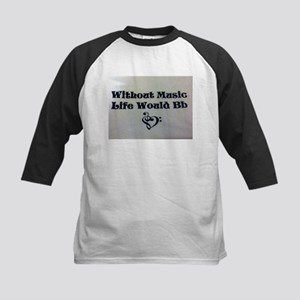 Without Music Life Would Bb Kids Baseball Jersey