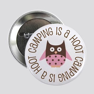 """Camping Is A Hoot 2.25"""" Button"""