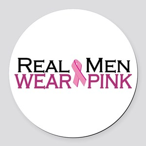 Real Men Wear Pink Round Car Magnet