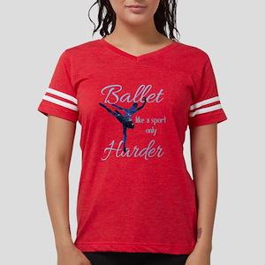 Ballet Like A Sport T Shirt Womens Football Shirt