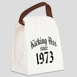 Kicking Ass Since 1973 Canvas Lunch Bag