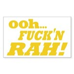 Ooh Fucking Rah Sticker (Rectangle 10 pk)