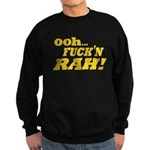 Ooh Fucking Rah Sweatshirt (dark)
