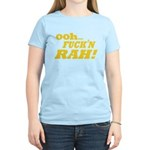Ooh Fucking Rah Women's Light T-Shirt