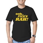 Ooh Fucking Rah Men's Fitted T-Shirt (dark)