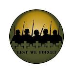 "Lest We Forget Remembrance 3.5"" Button"