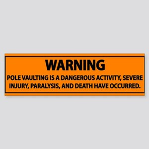 Pole Vault Warning Label Sticker (Bumper)