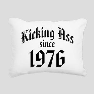 Kicking Ass Since 1976 Rectangular Canvas Pillow