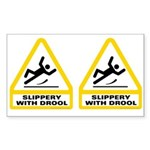 Slippery with Drool Stickers!
