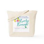 Lucky Enough Tote Bag