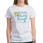 Lucky Enough Women's T-Shirt