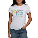 Lucky Enough Women's T-Shirt