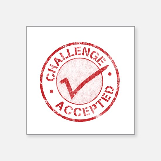"Challenge-Accepted-Round.gif Square Sticker 3"" x 3"