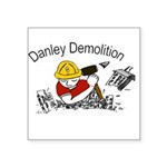 Danley logo with black lettering Square Sticker 3