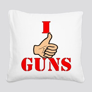 I (Thumbs Up) Like Guns Square Canvas Pillow