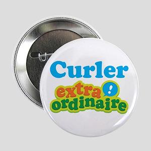 "Curler Extraordinaire 2.25"" Button"