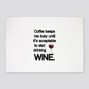 Coffee Keeps Me Busy Until Wine 5'x7'Area Rug