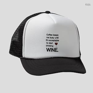 Coffee Keeps Me Busy Until Wine Kids Trucker hat