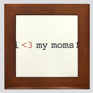 I heart my moms! Framed Tile