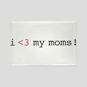 I heart my moms! Rectangle Magnet