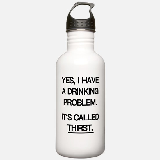 Drinking Problem THIRS Water Bottle