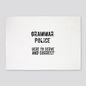 GRAMMAR POLICE - HERE TO SERVE AND 5'x7'Area Rug