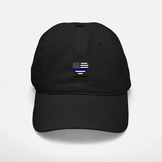 Thin Blue Line Love Baseball Hat