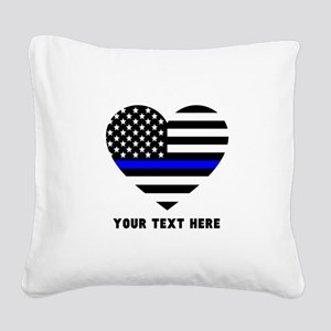 Thin Blue Line Love Square Canvas Pillow