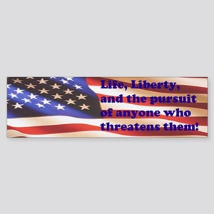 Life and Liberty Bumper Sticker