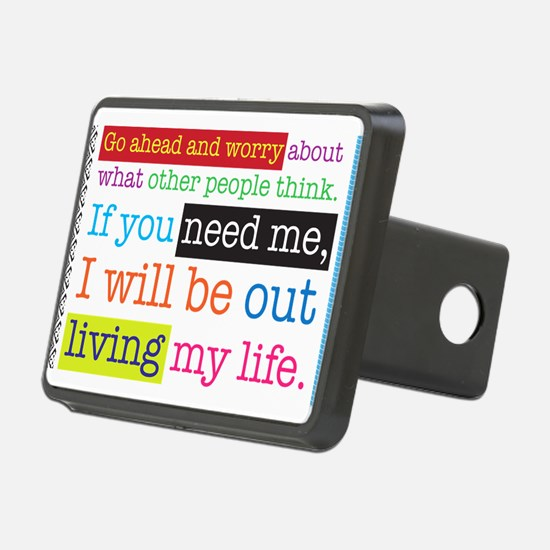 Live My Life Hitch Cover