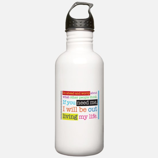 Live My Life Water Bottle