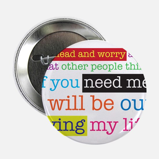 "Live My Life 2.25"" Button"
