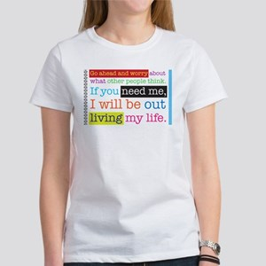Live My Life Women's T-Shirt