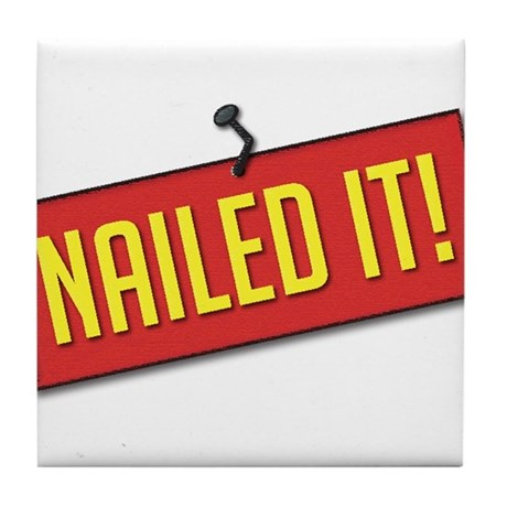 Nailed It! Tile Coaster