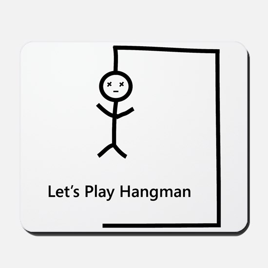 Let's Play Hangman Mousepad