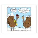 Talking Turkey Small Poster