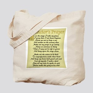 The Actor's Prayer Tote Bag