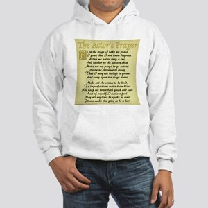 The Actor's Prayer Hooded Sweatshirt