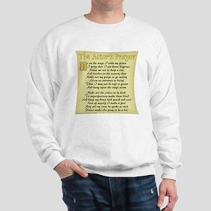 The Actor's Prayer Sweatshirt