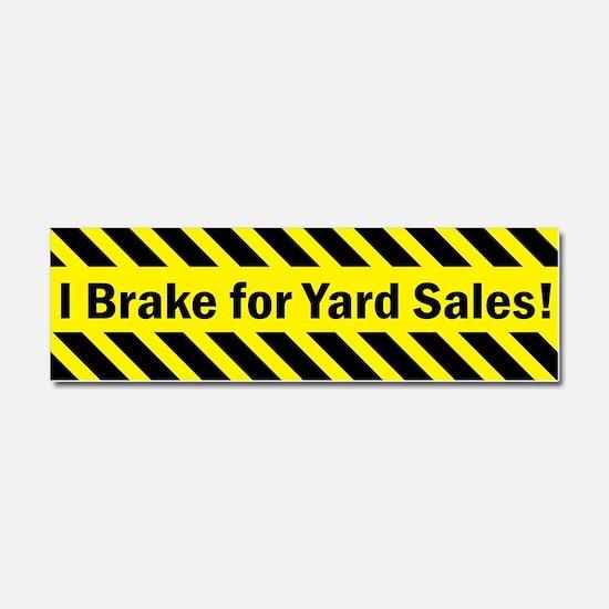 I Brake for Yard Sales Car Magnet 10 x 3
