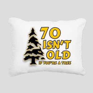 70 isn't old Rectangular Canvas Pillow